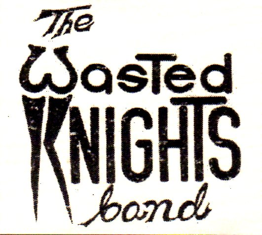 10# The Wasted Knights band